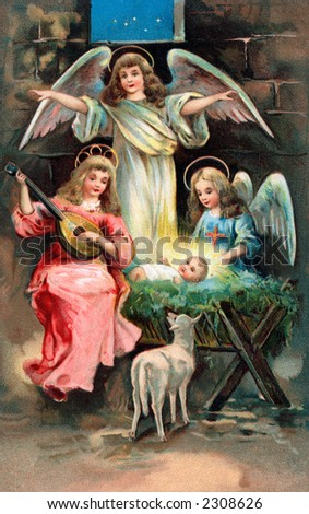 Nativity scene with angels surrounding the Christ child - an early 1900's vintage illustration