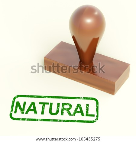 Natural Rubber Stamp Showing Organic And Pure Produce