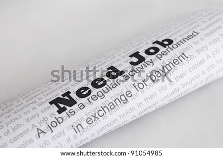 Need Job conception.Text Need Job written on paper