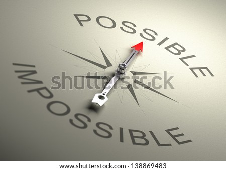 Needle of a compass pointing on the word possible, Realistic 3D render with depth of field, blur effect on the word impossible.