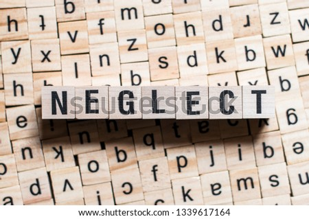Neglect word concept Stock photo ©
