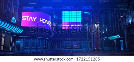 """Neon futuristic city. Photorealistic 3d illustration in a style of cyberpunk. Huge neon billboards with text """"Stay home!"""". Empty street with multicolored neon lights. Vibrant urban wallpaper."""