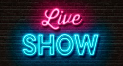 Neon sign on a brick wall - Live Show