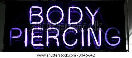 "Neon Sign Series ""body piercing"""