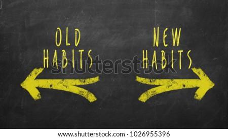 New Habits vs Old Habits