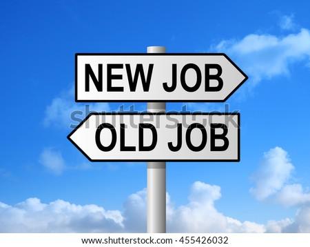 New job old job road sign post against blue sky #455426032