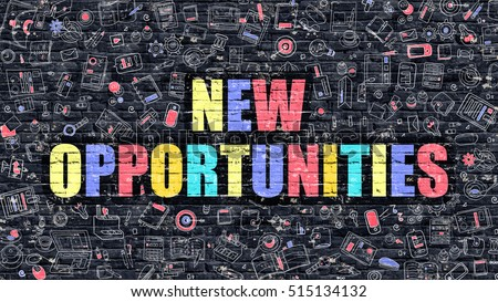 New Opportunities Concept. Modern Illustration. Multicolor New Opportunities Drawn on Dark Brick Wall. Doodle Icons. Doodle Style of  New Opportunities Concept. New Opportunities on Wall.
