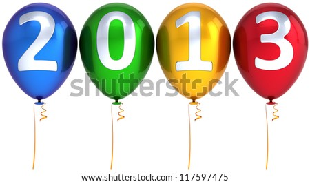 New 2013 Year balloons party multicolor decoration. Happy New Year calendar date lucky greeting card. Detailed 3d render. Isolated on white background.