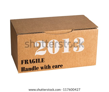 New year 2013 - fragile, with care