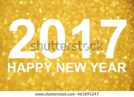 New Year 2017 golden glitter background #465895247