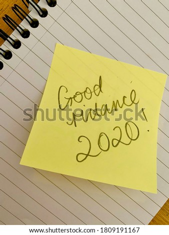 New Year 2021 2020 Goodbye good riddance message on an notepad