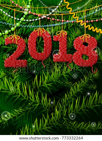 New Year 2018 in shape of knitted fabric against pine branches. Place for christmas wishes. Best illustration for new years day, christmas, winter holiday, new years eve, silvester, etc
