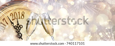 New Year 2018 - Toast With Champagne And Clock  #740117101