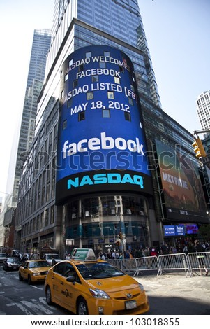 NEW YORK MAY 18 Sign announcing Facebook IPO is flashed on a screen outside the NASDAQ stock exchange at the opening bell in Times Square on May 18 2012 in New York City.