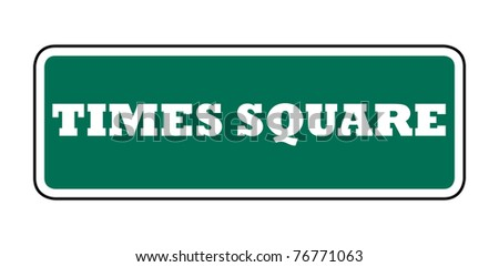New York Times Square street sign; isolated on white background.