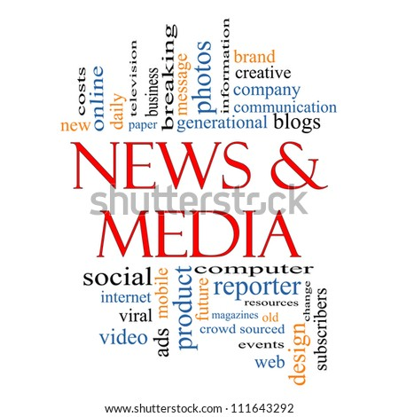 News and Media Word Cloud Concept with great terms such as television, viral, magazines, social, internet, ads, mobile, events and more.