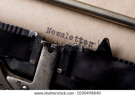 newsletter - text message on the typewriter close-up
