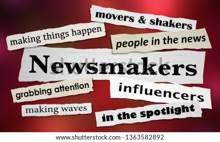 Newsmakers Movers Shakers News Headlines 3d Illustration