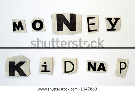 stock photo : Newspaper letter cutouts - money and kidnap