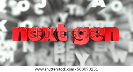 next gen -  Red text on typography background - 3D rendered royalty free stock image. This image can be used for an online website banner ad or a print postcard.