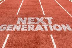 Next Generation written on running track