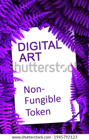 NFT non - fungible tokens inscription in the art frame. A non-fungible token (NFT) is a special type of cryptographic token which represents something unique. Foto stock ©