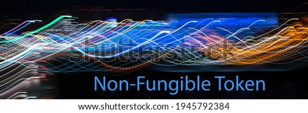 NFT non - fungible tokens inscription in the digital abstract frame. A non-fungible token (NFT) is a special type of cryptographic token which represents something unique, website banner. Foto stock ©