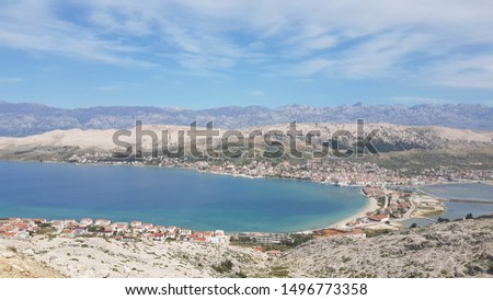 Nice city, nice island, nice view...Pag, Croatia