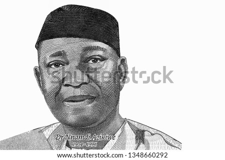 Nnamdi Azikiwe Portrait from Nigeria 500 Naira 2016  Banknotes. An Old paper banknote, vintage retro. Famous ancient Banknotes. Collection.