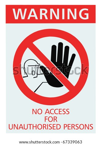 No access for unauthorised persons red sign, isolated unauthorized warning