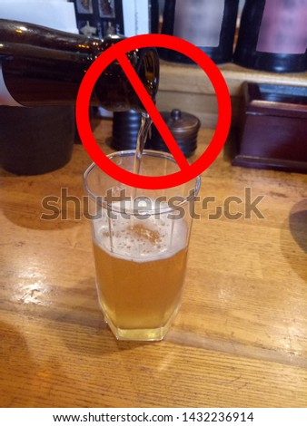 No alcohol   Prohibiting alcohol beverages. Forbidden symbol with beer bottle glass. bad habit refusal, health care #1432236914