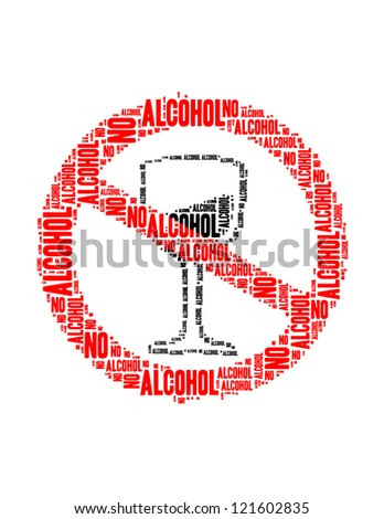 no alcohol text collage Composed in the shape of no alcohol sign an isolated on white