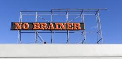 NO BRAINER billboard sign.