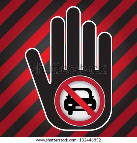 No Car Prohibited Sign Present By Hand With No Car Sign Inside in Caution Zone Dark and Red Background