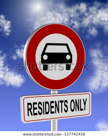 No cars allowed and residents only sign / Residents only