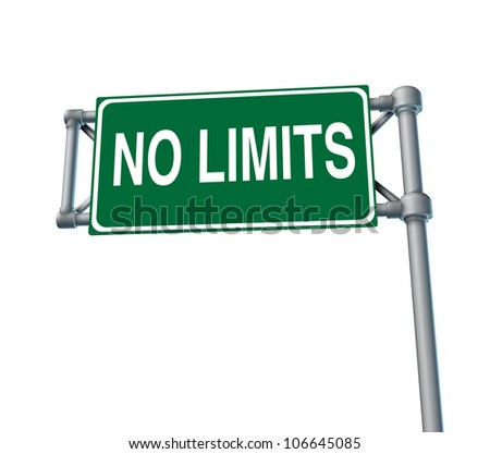 No limitations symbol of positive attitude as a green outdoor no limits highway sign and an icon of determination in business success as a concept for goals and financial opportunity on white.