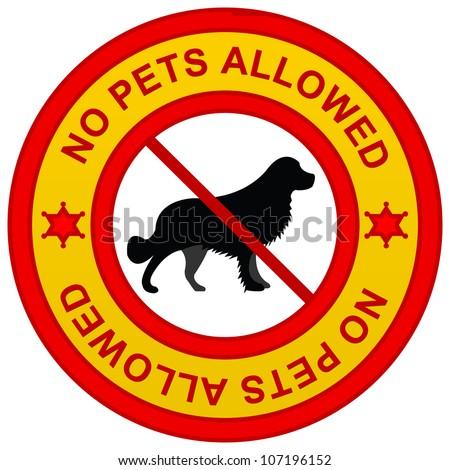 No pets sign http wwwshutterstockcom pic 107196152 stock photo