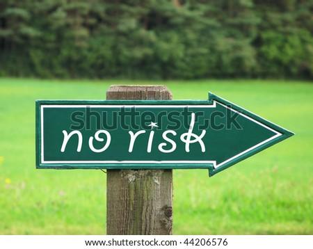 NO RISK road sign
