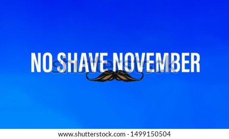 No shave November words typed in capital letters and in white.
