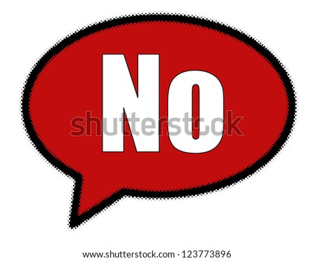 No sign in red speech bubble