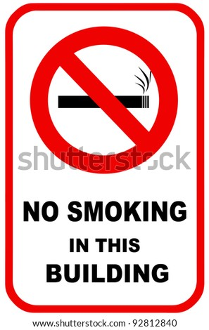No smoking sign for facility control.  For use in any smoking inference or health care. - stock photo