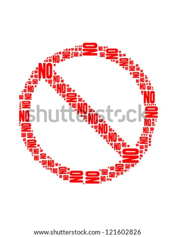 no text collage Composed in the shape of Not Allowed Sign an isolated on white