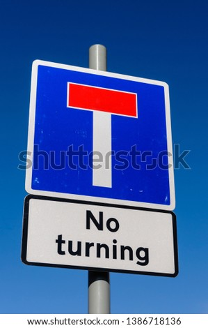 No Through Road sign, with sign warning that turning is not permitted. #1386718136