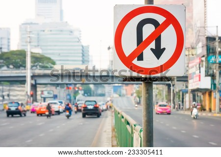 No U-Turn traffic sign in Bangkok, Thailand