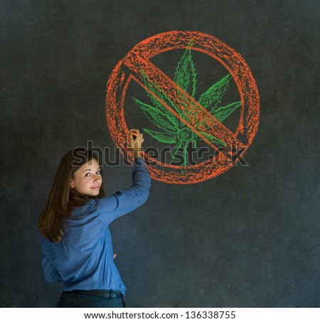 No weed marijuana addict business woman, student or teacher on blackboard background