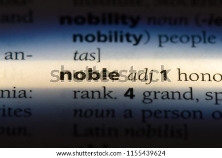 noble word in a dictionary. noble concept.