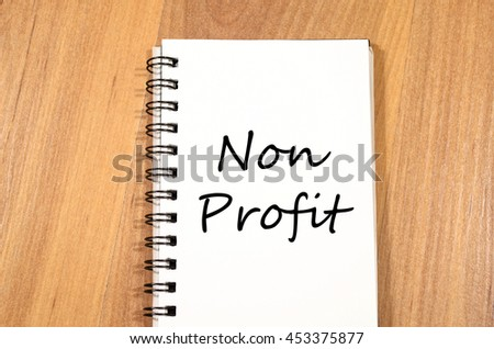 Non profit text concept write on notebook