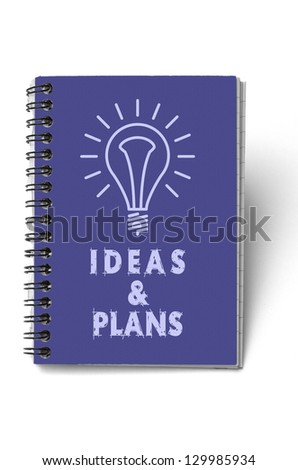 Notebook; blue cover marked 'Ideas and Plans'; isolated on white ground