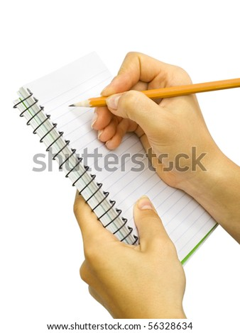 Notebook in hand. Pencil in hand. Isolated on white background