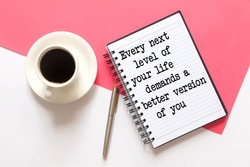 Notebook with Inspirational quotes - Every next level of your life demands a better version of you